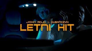 John Mojo x Kubańczyk - Letni Hit