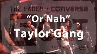 Taylor Gang Or Nah Live at The FADER FORT.mp3