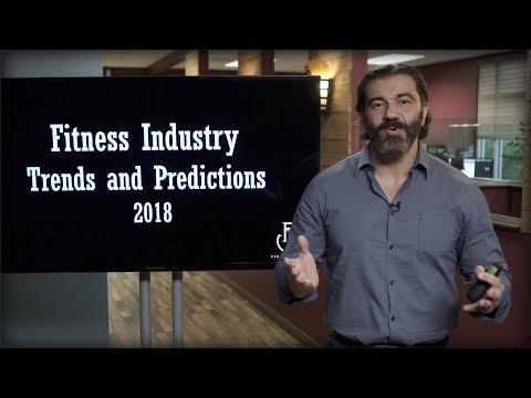 2018 Fitness Industry Trends and Predictions To Grow Your Business | Bedros Keuilian | Predictions