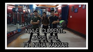 Nikle Currant Song | Jassi Gill | Neha Kakkar | RITIK AND SAPPY DANCE CHOREOGRAPHY.