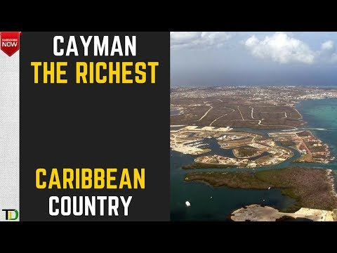 CAYMAN still the WEALTHIEST NATION in the CARIBBEAN - This should be JAMAICA - I will tell you why