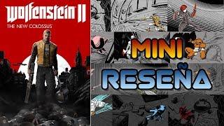 Mini Reseña Wolfenstein II: The New Colossus | 3GB