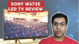 Sony W672E 2017 LED TV Review - TVnama.com