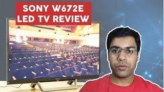 Sony W672E 2017 LED TV Review - TVnama.com (For Help: Call me on 8700615130)