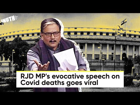 Download RJD MP's Evocative Speech on Covid Deaths Goes Viral   Manoj Jha Viral Covid Speech