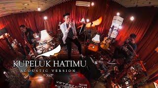 NOAH - Kupeluk Hatimu (Acoustic Version in 360°)