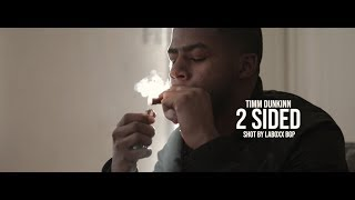 Timm Dunkinn - 2 Sided (OFFICIAL VIDEO)