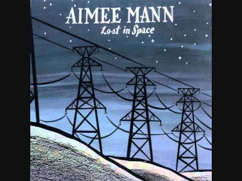 Lost in Space  Aimee Mann