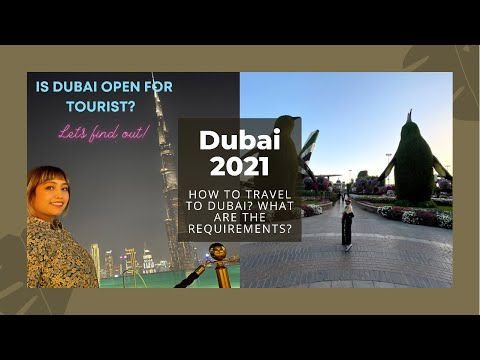 How to travel to Dubai 2021| What are the requirements| Dubai 2021| Bastakiya|Alseef|La Mer