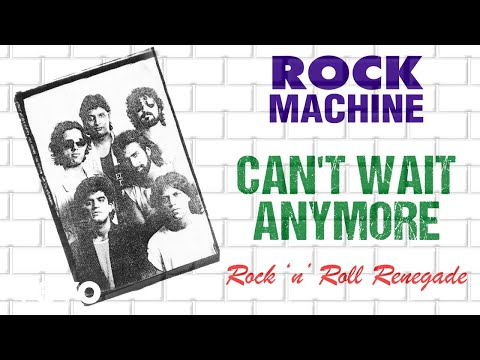 Can't Wait Anymore - Rock Machine | Rock 'n' Roll Renegade | Official Audio Song