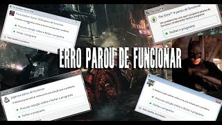 ERRO:PROGRAMA PAROU DE FUNCIONAR -RESOLVIDO - 2018 windows 7