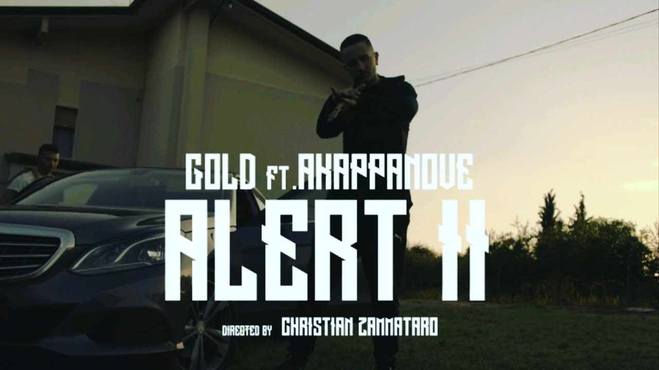 Download GOLD feat. AKAPPANOVE -ALERT II (Videoclip Oficial)