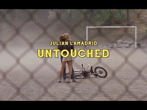 Julian Lamadrid - Untouched (Official Video)