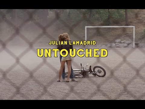 Julian Lamadrid - Untouched (Official Video)