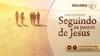 Seguindo os passos de Jesus - 20/09/20