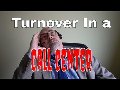 Turnover In A Call Center