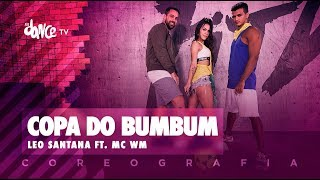 Copa do Bumbum - MC WM ft. Léo Santana | FitDance TV (Coreografia) Dance Video