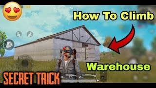Only 0.1% People Know About This Tricks | PUBG Mobile How To Climb Warehouse | Secret Tips Tricks