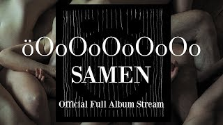 "öOoOoOoOoOo ""Samen"" (Official Album Stream - 2016, Apathia Records)"