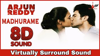 Madhurame | 8D Audio Song | Arjun Reddy | Vijay Devarakonda, Shalini Pandey | Telugu 8D Songs