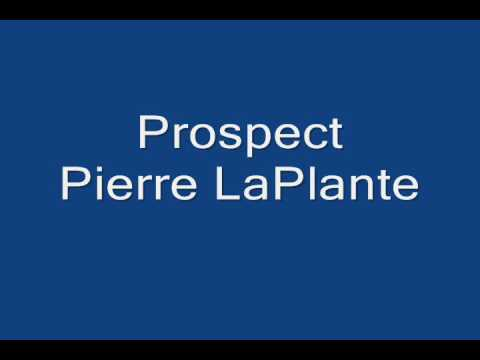 Prospect   Pierre LaPlante