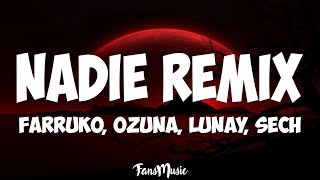 Farruko, Ozuna, Lunay - Nadie Remix (Letra) ft. Sech, Sharo Towers video thumbnail