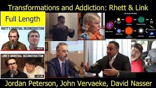 Transformations and Addiction: Rhett and Link, Jordan Peterson, John Vervaeke, David Nasser (Full)