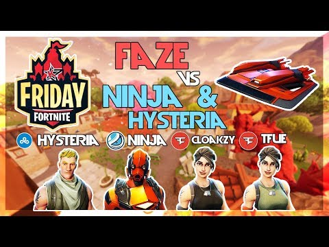 Ninja, Cloud9 Hysteria Vs FaZe Tfue, FaZe Cloakzy 🥊Fortnite Friday🥊(Fortnite)
