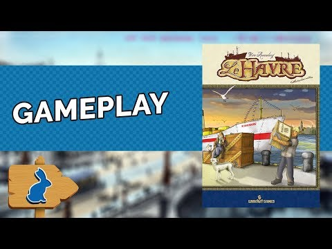 LE HAVRE | GAMEPLAY #23