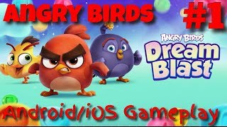 Angry Birds Dream Blast Android/iOS Gameplay #1 Games for Kids