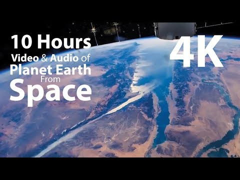 4K UHD 10 hours - Earth from Space & Space Wind Audio - relaxing, meditation, nature