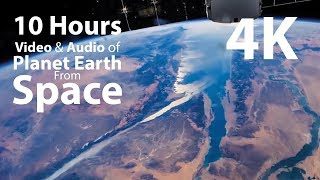 4k Uhd 10 Hours   Earth From Space & Space Wind Audio   Relaxing, Meditation, Nature