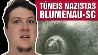 A Lenda dos Túneis Nazistas de Blumenau-SC (#165 - Notícias Assombradas)