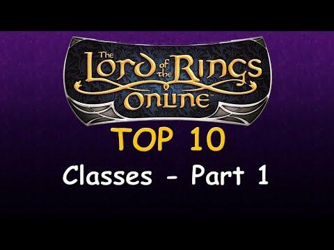 LOTRO Top 10 - Classes (Part 1)