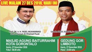 LIVE MALAM 27 DESEMBER 2018! Ustadz Abdul Somad Tabligh Akbar Di Gedung GOR Limboto Kota Gorontalo