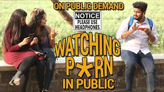 Download Video Watching P*RN In Public   Hilarious Reaction   Raj Khanna- Boss Of Bakchod   Prank In India   HighIQ MP3 3GP MP4