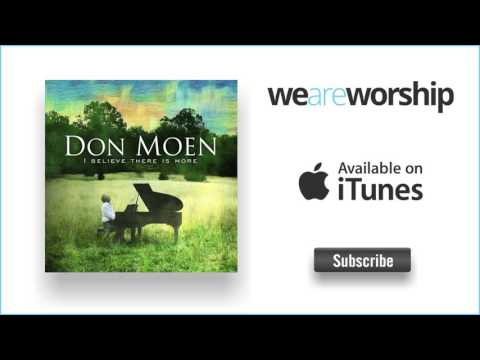 Don Moen - I'll Say Yes