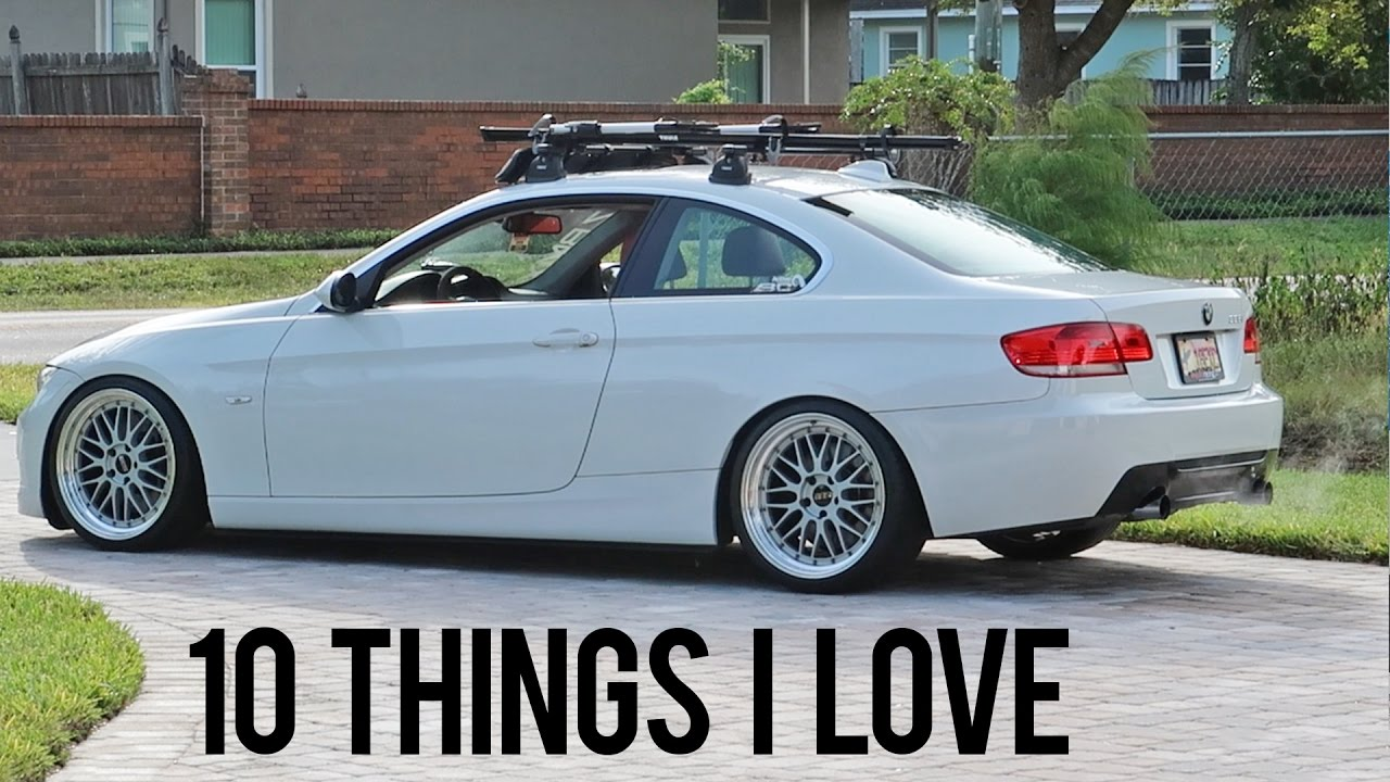 Things I Love About My BMW I N YouTube - Bmw 335i images