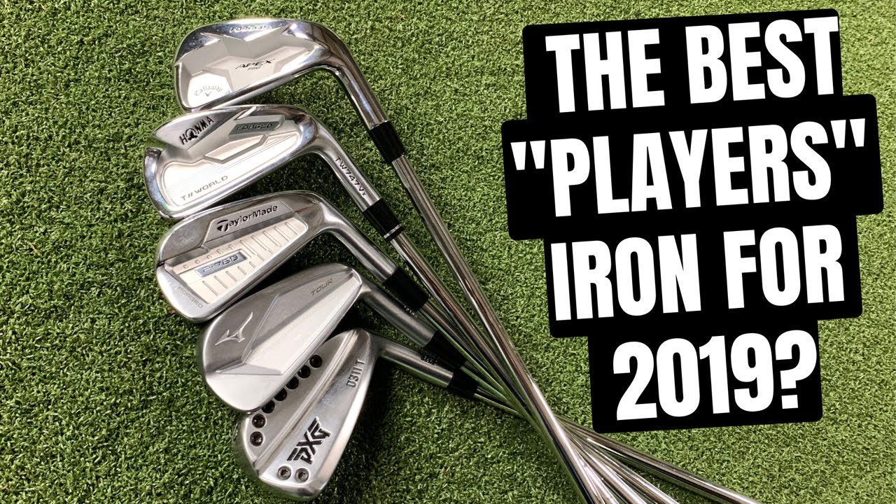 Best Iron 2019 The Best Players Irons for 2019?   YouTube