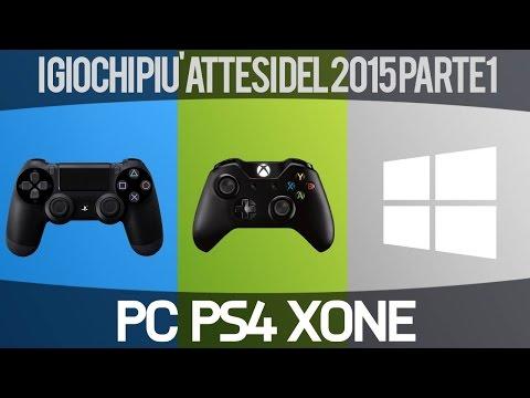 I Videogiochi Multipiattaforma più Attesi del 2015 - Parte Prima - Video Speciale - Gameplay HD