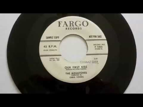 The Aquatones - Our First Kiss 45 rpm!
