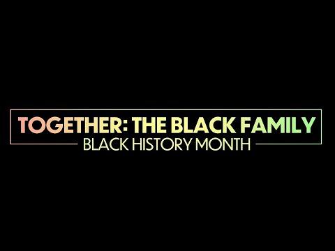 Together: The Black Family Delaware State University's Virtual Black History Month Celebration