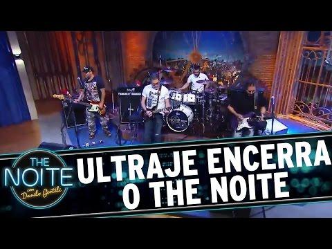 The Noite (15/08/16) - Ultraje encerra o programa desta segunda