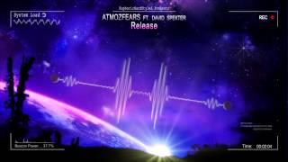 Atmozfears ft. david spekter - release [hq original]