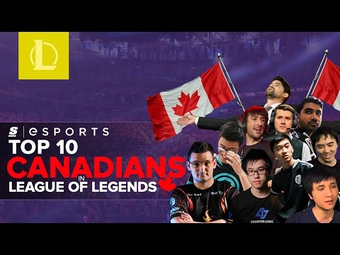 Top 10 Canadians In League of Legends