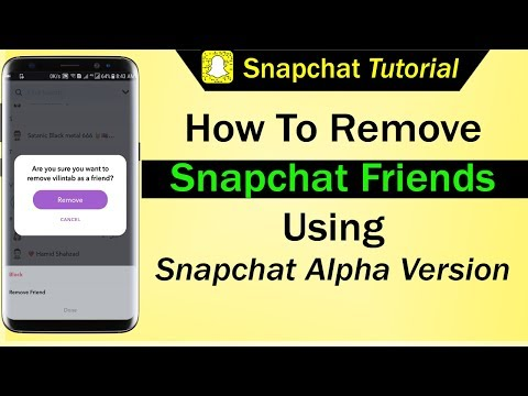How To Remove Snapchat Friends Using Snapchat Alpha Version
