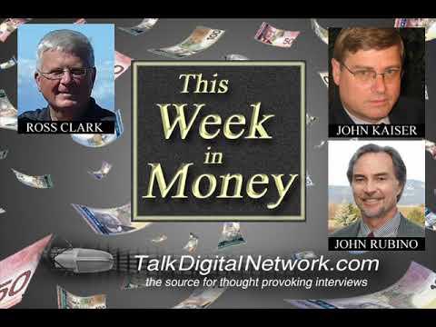 Markets, Energy - Ross Clark. Junior Mining Bull - John Kaiser. Gold, Silver - John Rubino. AMY.V