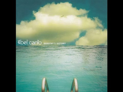 BEL CANTO - DOROTHY´S VICTORY 2002 (FULL ALBUM)