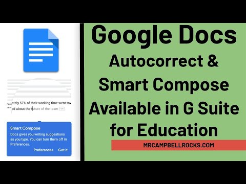 Google Docs adds Smart Compose and autocorrect to the ...