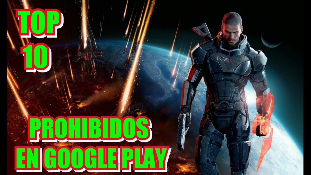 Top 10 Juegos Prohibidos De La Google Play Descarga Apk Jeuxgamer
